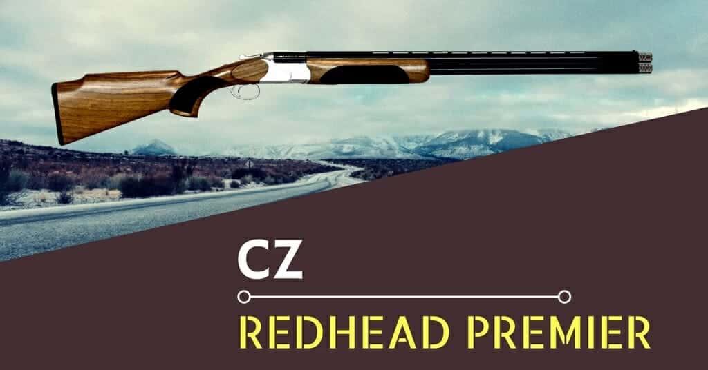 CZ REDHEAD PREMIER REVIEW