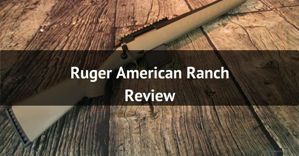 Ruger American Ranch Review