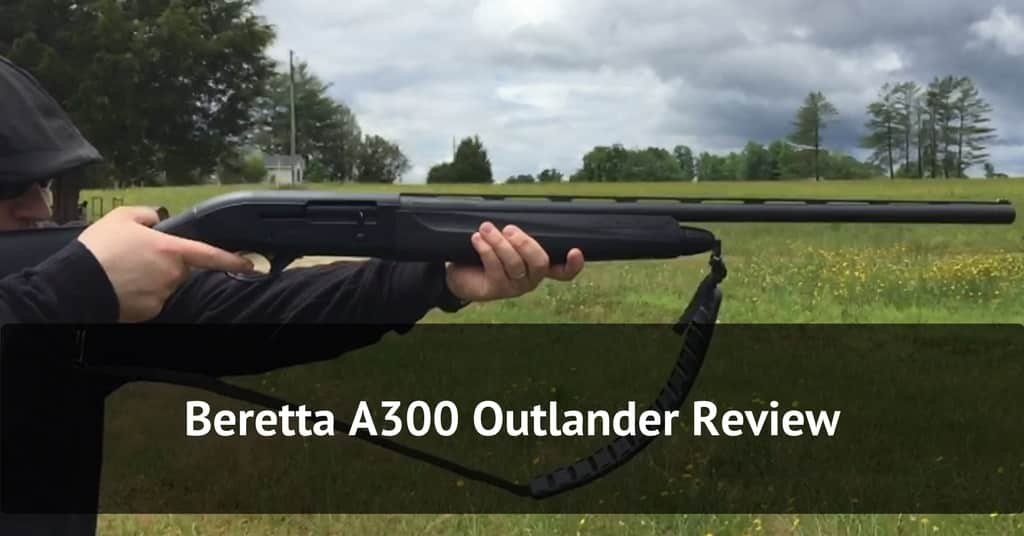Beretta A300 Outlander Review - Featured Image