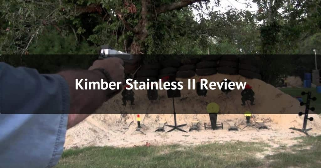 Kimber Stainless II Review - Featured Image