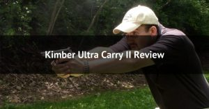 Kimber Ultra Carry II Review - Featured Image-min