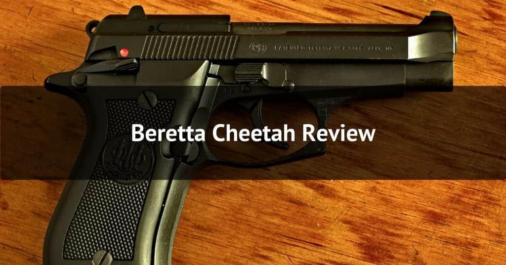 Beretta Cheetah 84FS and 85FS Pistol Review:  380 Pistol