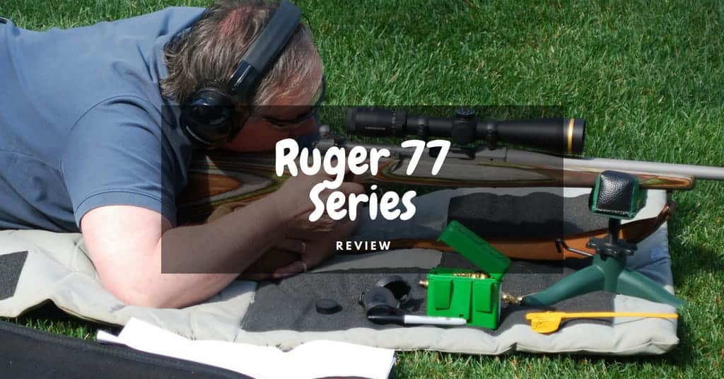 Ruger 77 Series Review - Featured Image-min